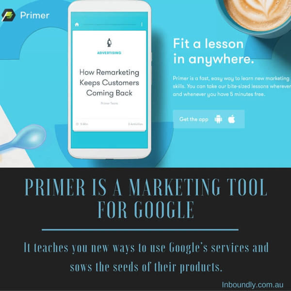 Mini-Marketing School with Google Primer